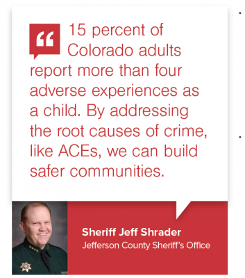a quote from Sheriff Jeff Shrader on the effect of ACEs
