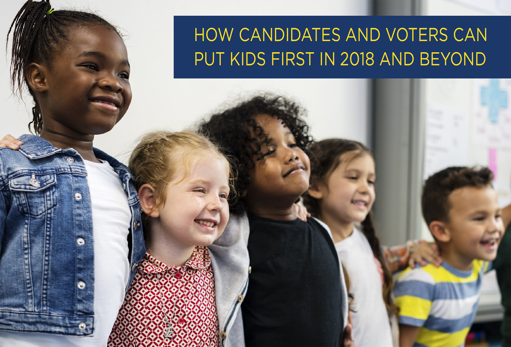 PUT KIDS FIRST IN 2018
