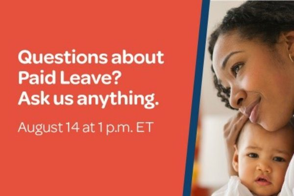 Ask your questions about paid leave on Aug. 14 in a Facebook Live session with national experts