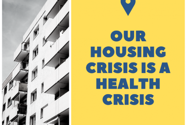 Our Housing crisis is health crisis